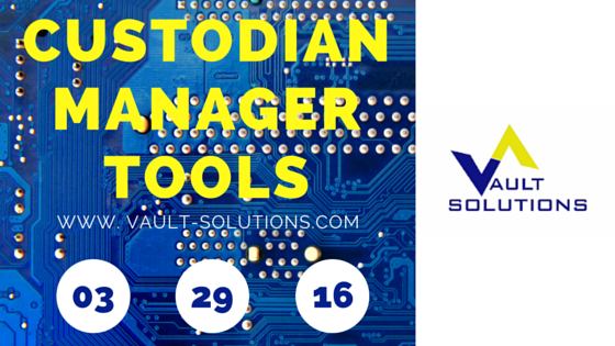 Custodian Manager Tools