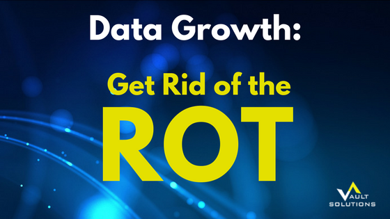 Data Growth - Get Rid of the ROT